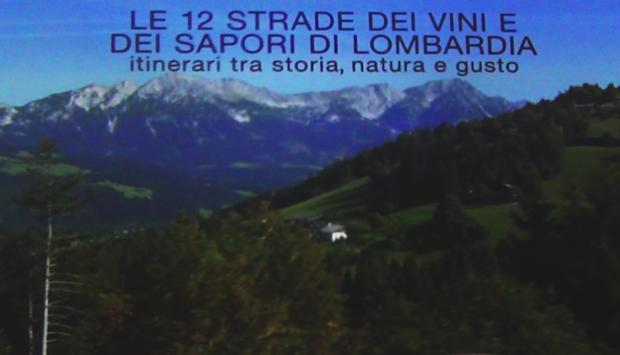 Le Strade dei Vini e dei Sapori in Lombardia